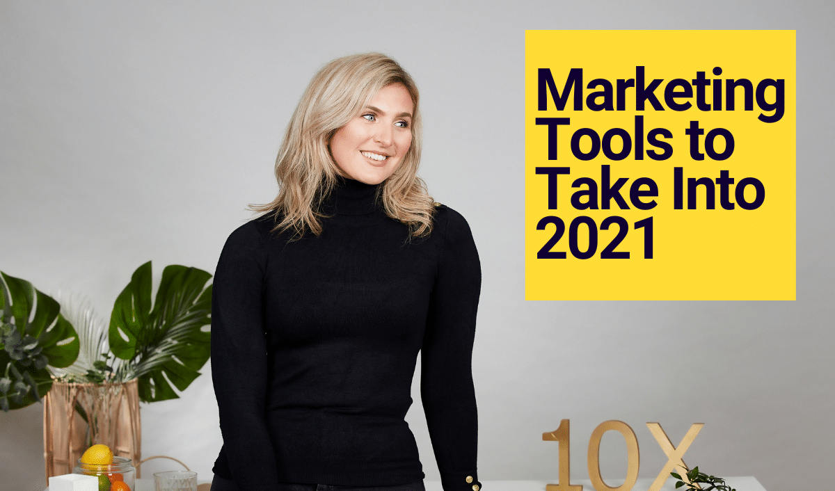 Marketing Tools to Take Into 2021